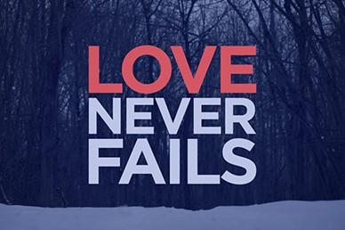 Love Never Fails Valentine's Day Sermon Video