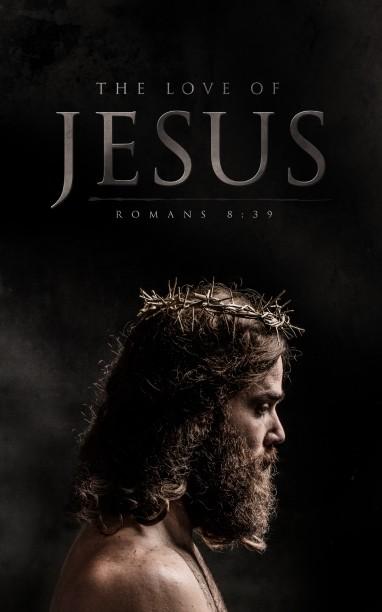 The Love of Jesus Easter Church Bulletin