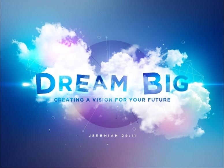 Dream Big Church PowerPoint