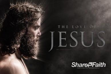 The Love of Jesus Sermon Title Video Loop