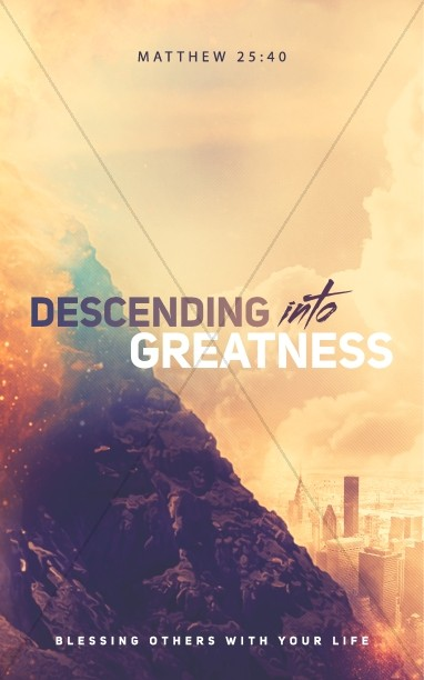 Descending Into Greatness Church Bulletin