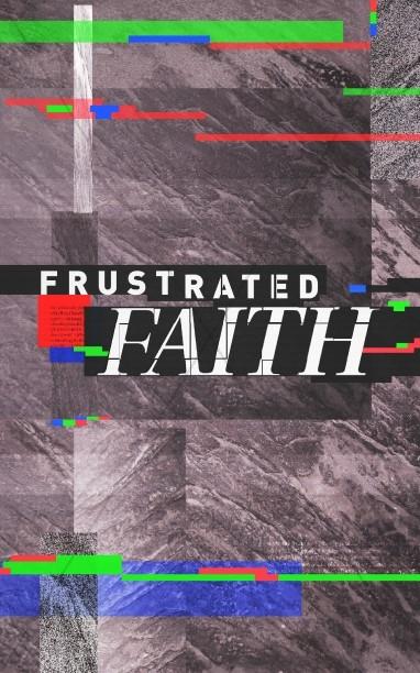 Frustrated Faith Church Bulletin
