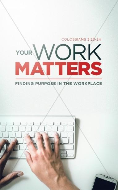 Your Work Matters Sermon Bulletin