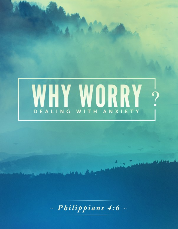 Why Worry Church Flyer
