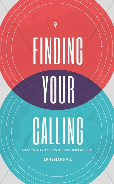 Finding Your Calling Church Bulletin