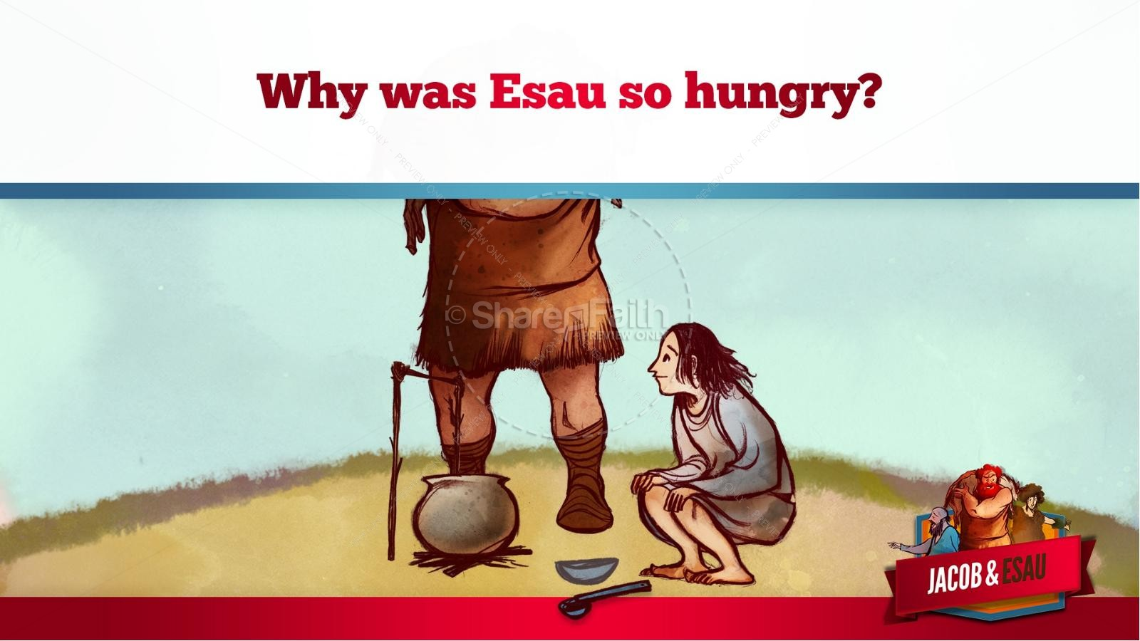 Story of Jacob and Esau Kids Bible Lesson