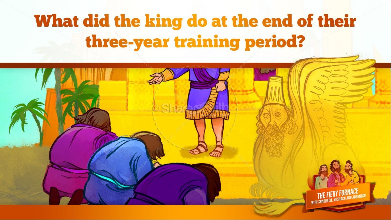 The Fiery Furnace with Shadrach, Meshach and Abednego Kids Bible Story   slide 24