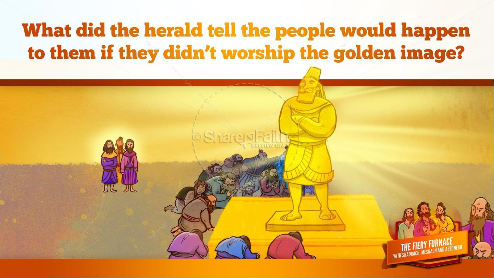 The Fiery Furnace with Shadrach, Meshach and Abednego Kids Bible Story | slide 36