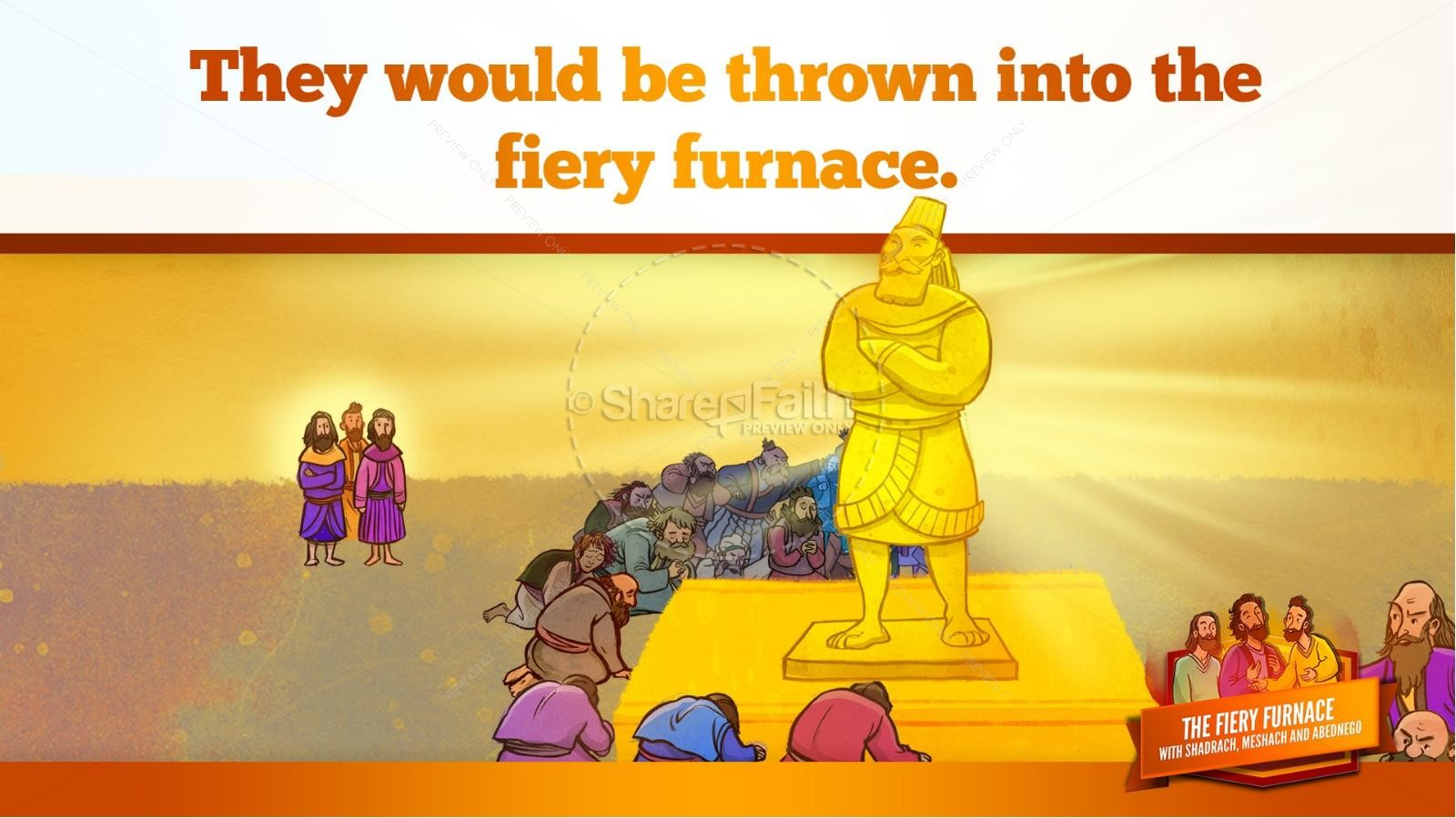 The Fiery Furnace with Shadrach, Meshach and Abednego Kids Bible Story | slide 37