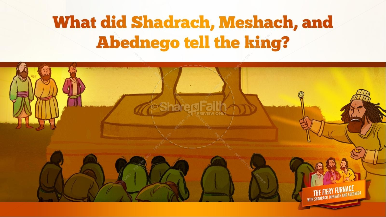 The Fiery Furnace with Shadrach, Meshach and Abednego Kids Bible Story | slide 44