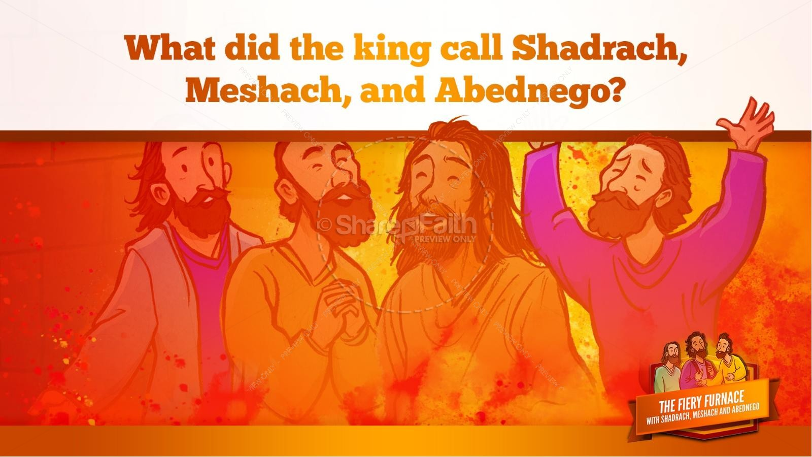 The Fiery Furnace with Shadrach