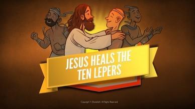 Luke 17 Ten lepers Bible Video For Kids
