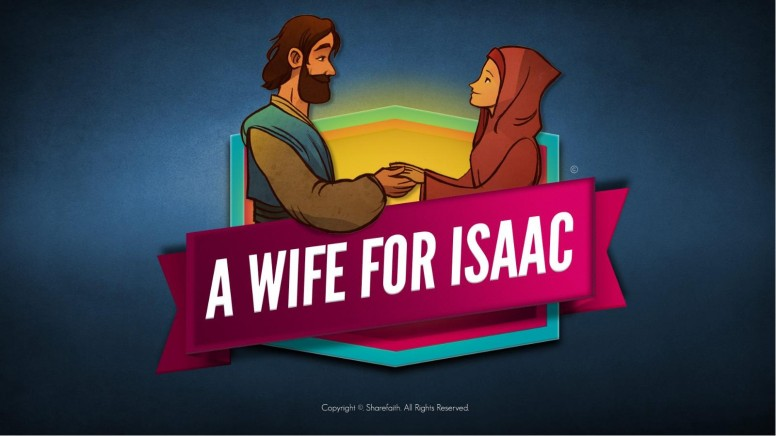 Genesis 24 Isaac and Rebekah Kids Bible Story