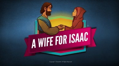 Genesis 24 Isaac and Rebekah Video For Kids