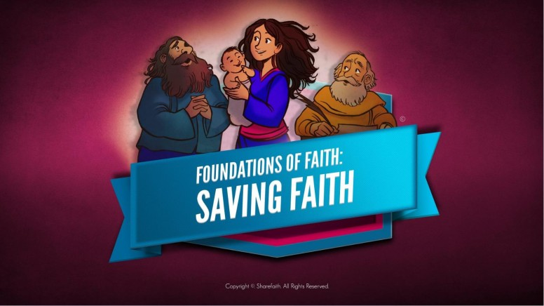 Hebrews 11 Saving Faith Kids Bible Story