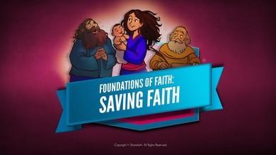 Hebrews 11 Saving Faith Bible Video For Kids