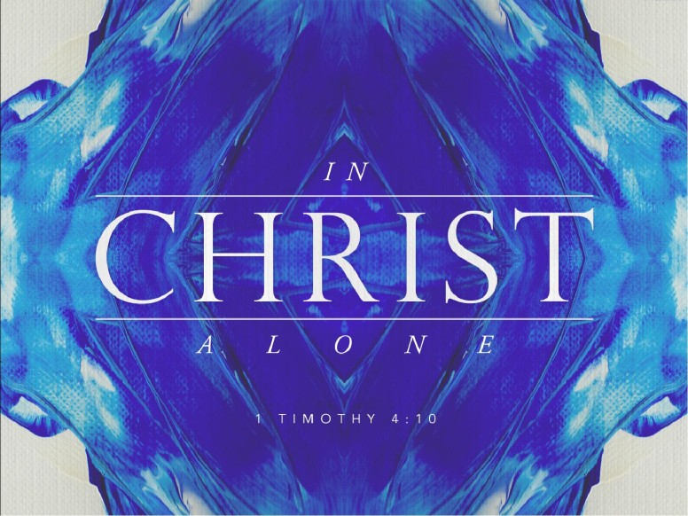 In Christ Alone Hope Christian Church PowerPoint