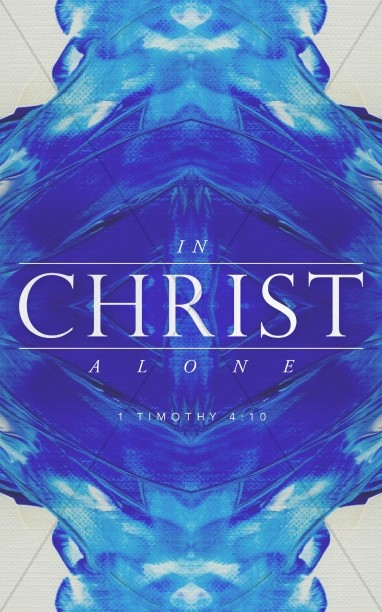 In Christ Alone Hope Christian Church Bulletin