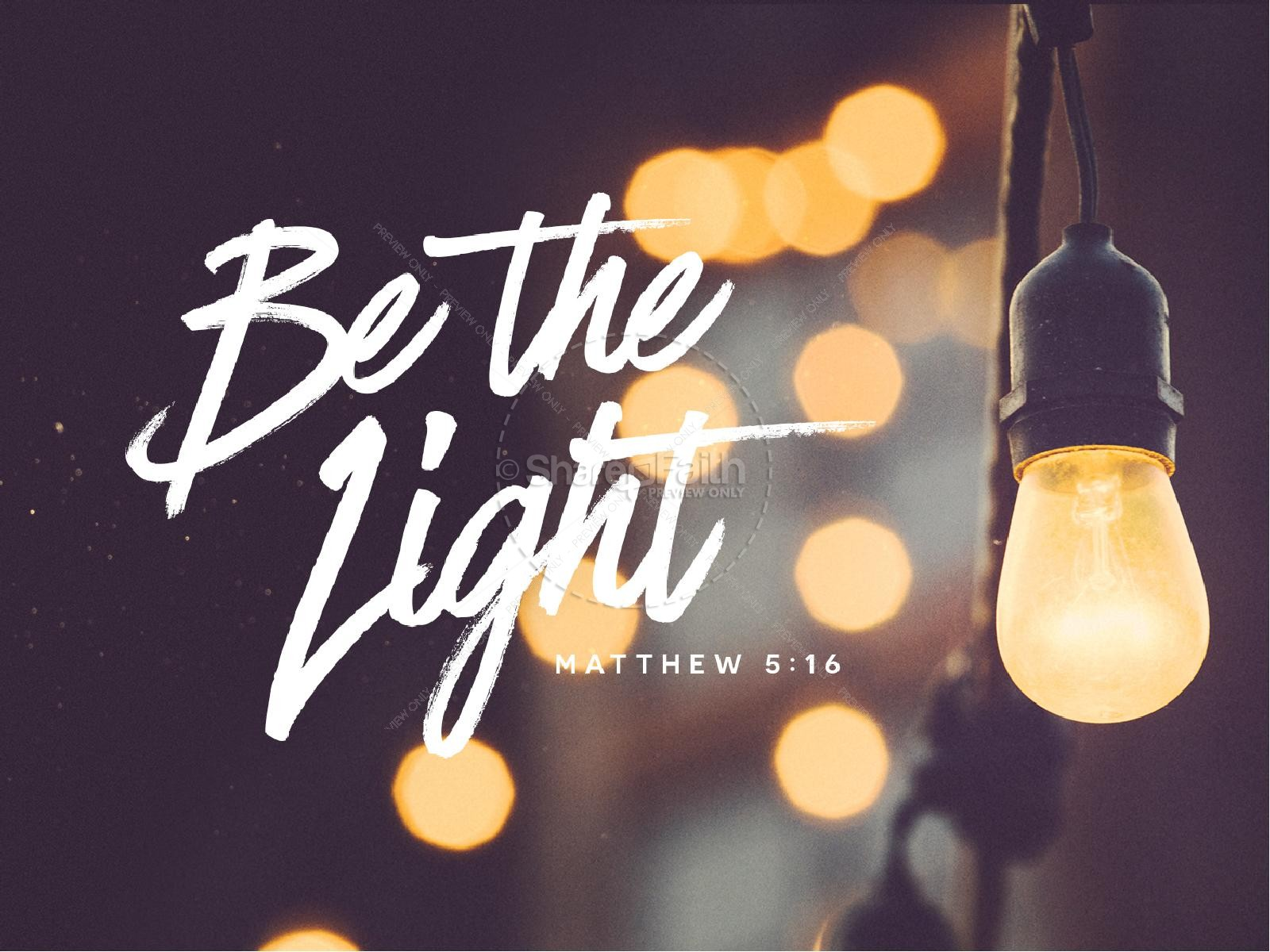 Be The Light Christian Powerpoint Powerpoint Sermons