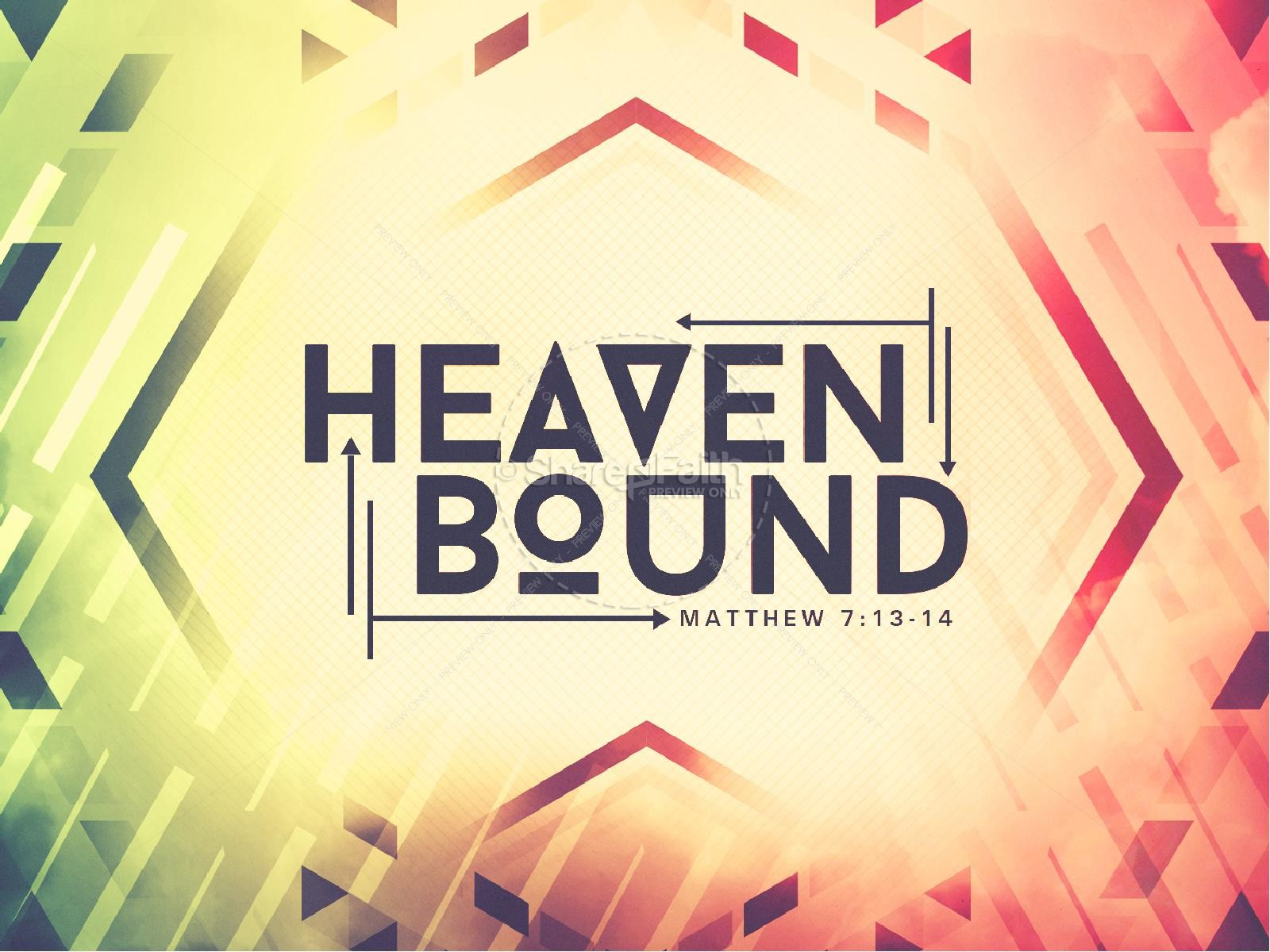 Heaven Bound Sermon PowerPoint