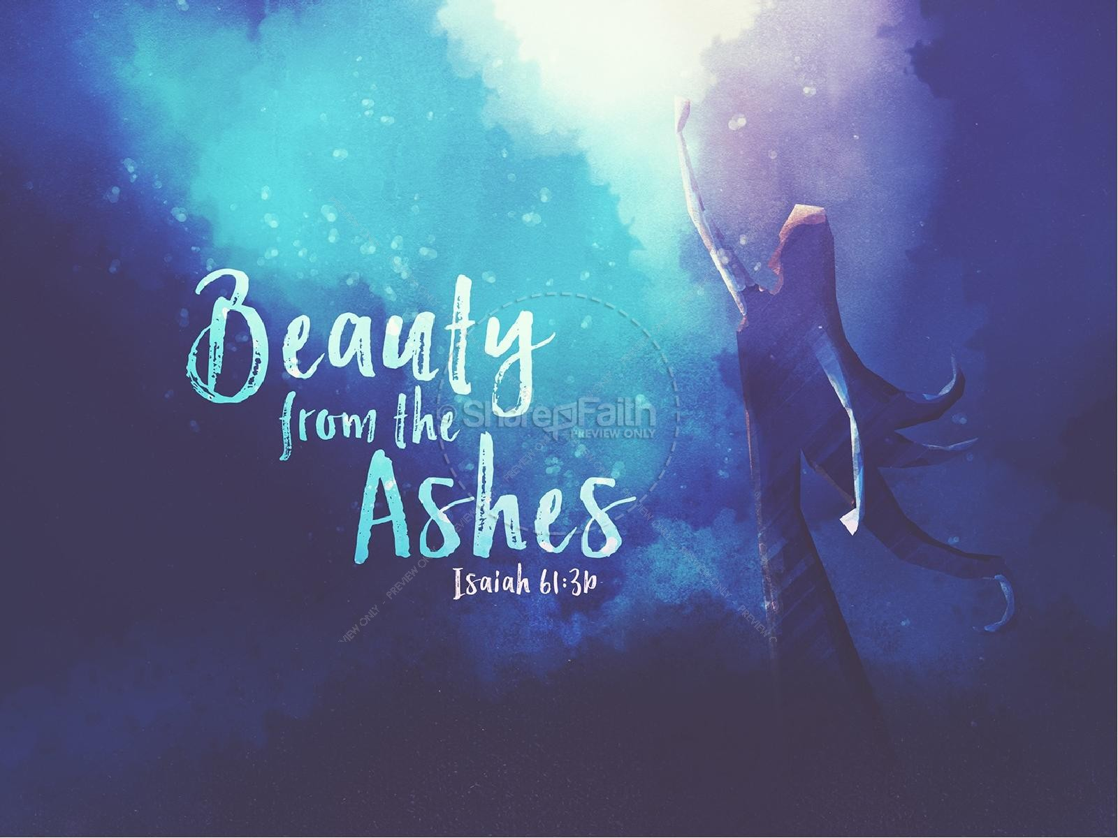 Beauty From The Ashes Sermon PowerPoint