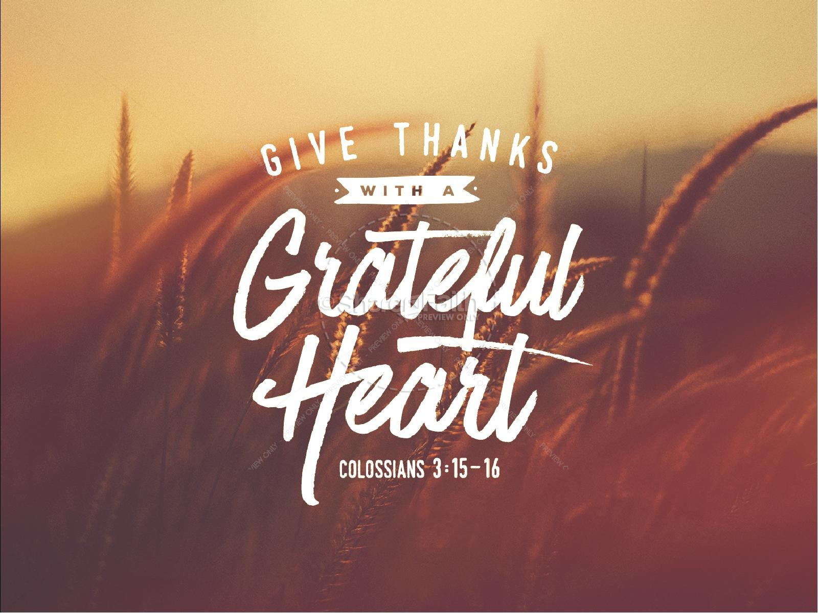 Give Thanks With A Grateful Heart Sermon PowerPoint