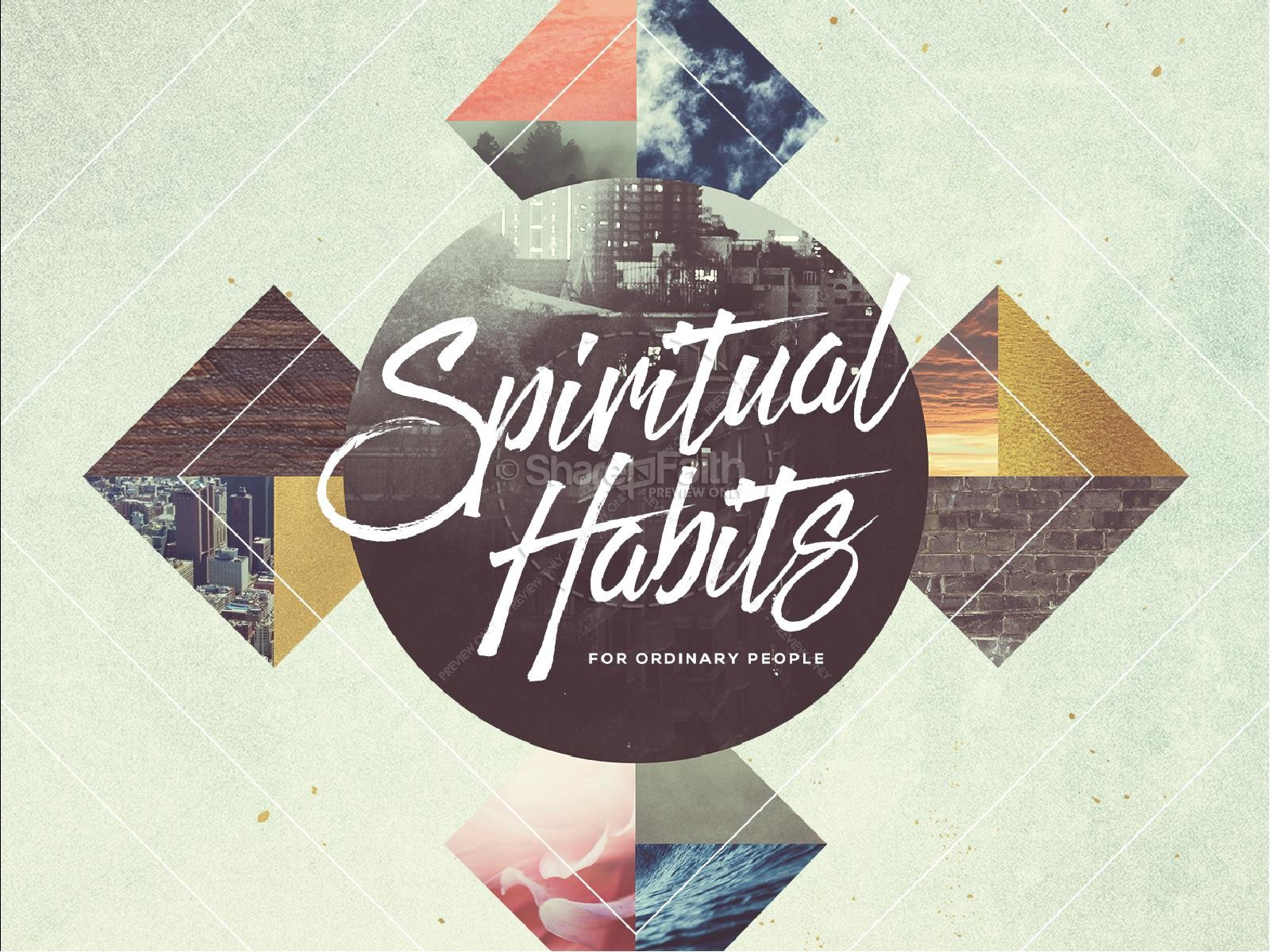 Spiritual Habits Sermon PowerPoint