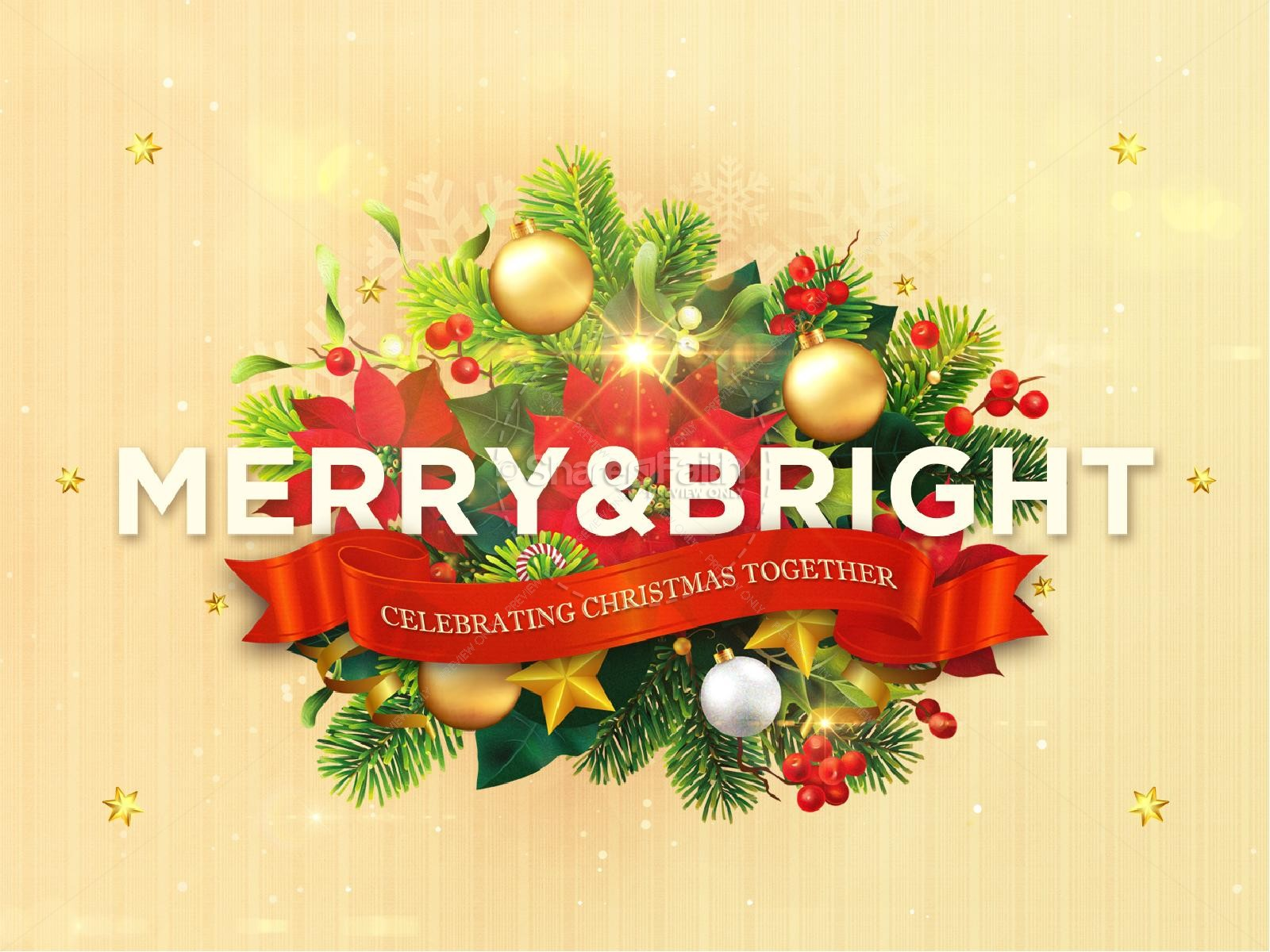 May Your Days Be Merry And Bright Christmas PowerPoint