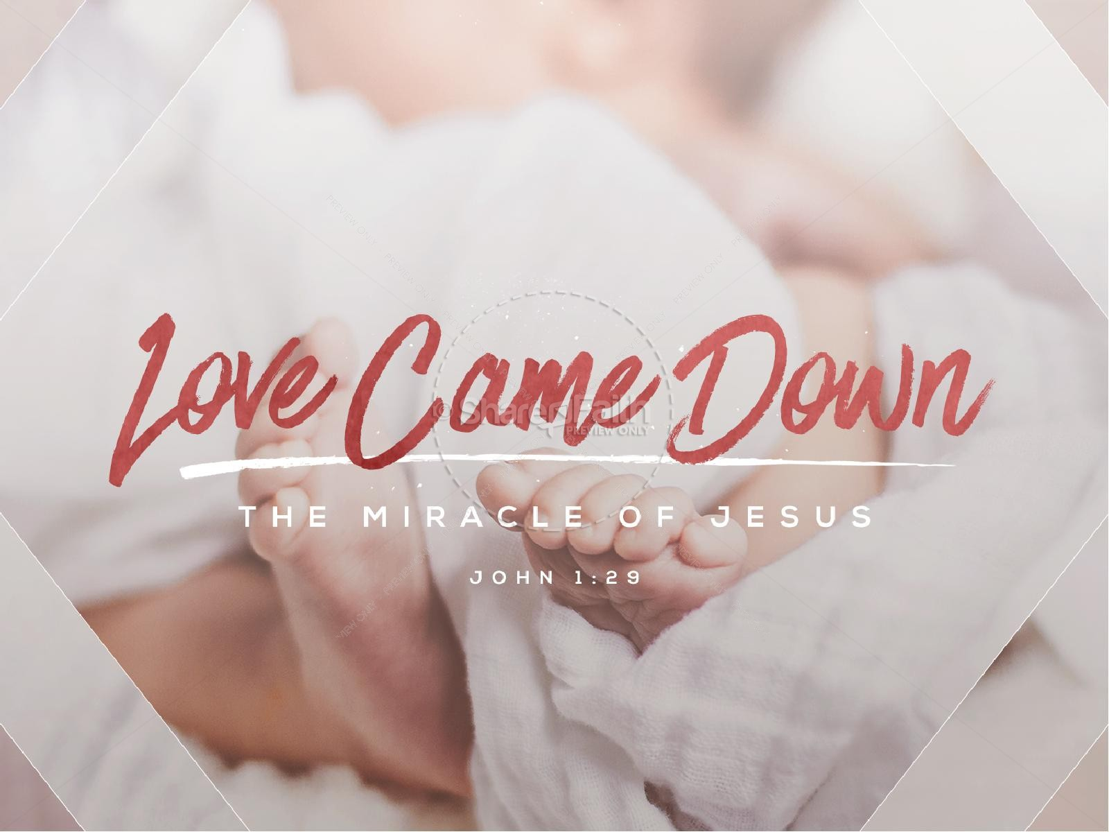 Love Came Down Christmas PowerPoint
