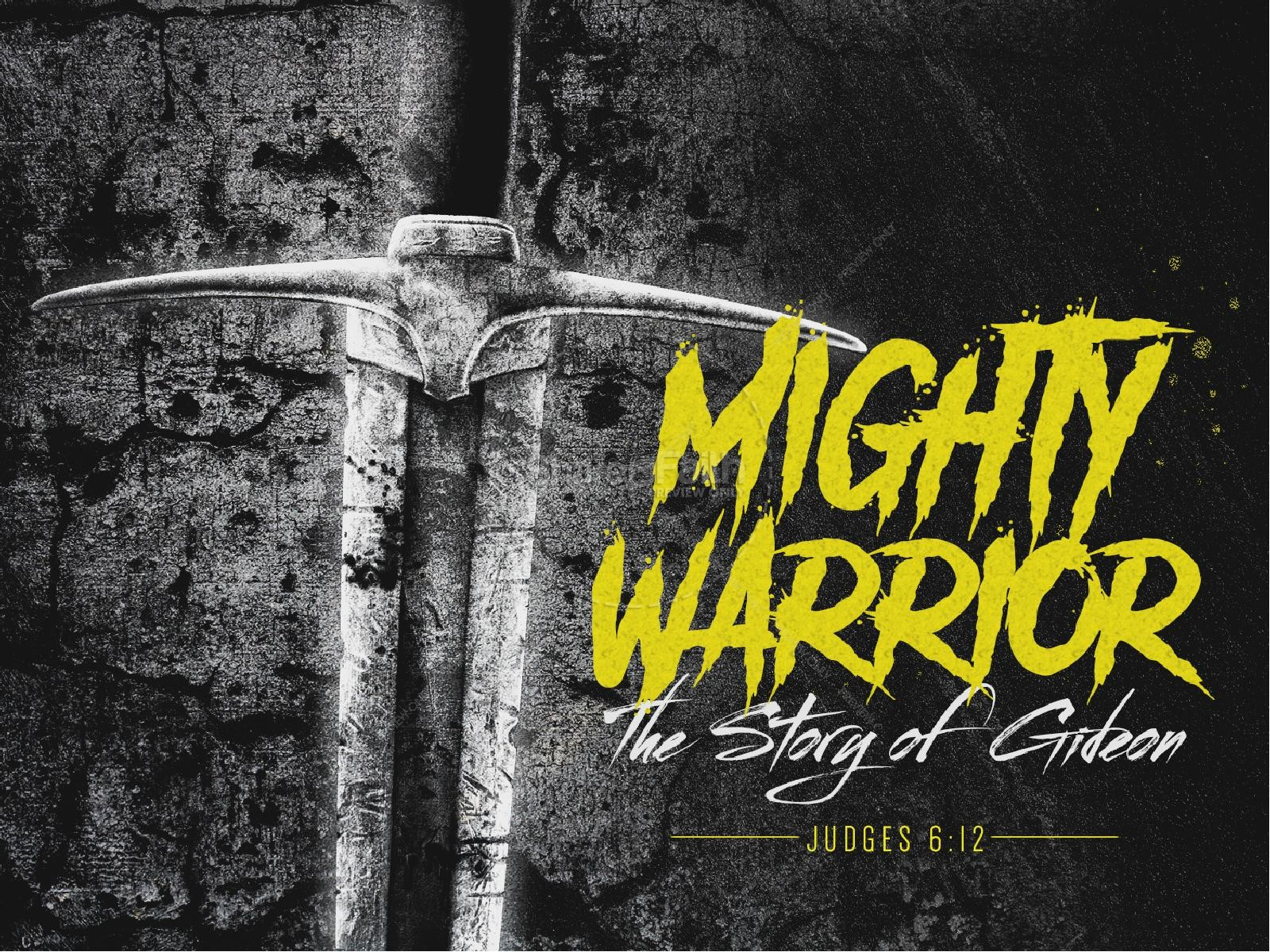 Gideon Mighty Warrior Sermon PowerPoint