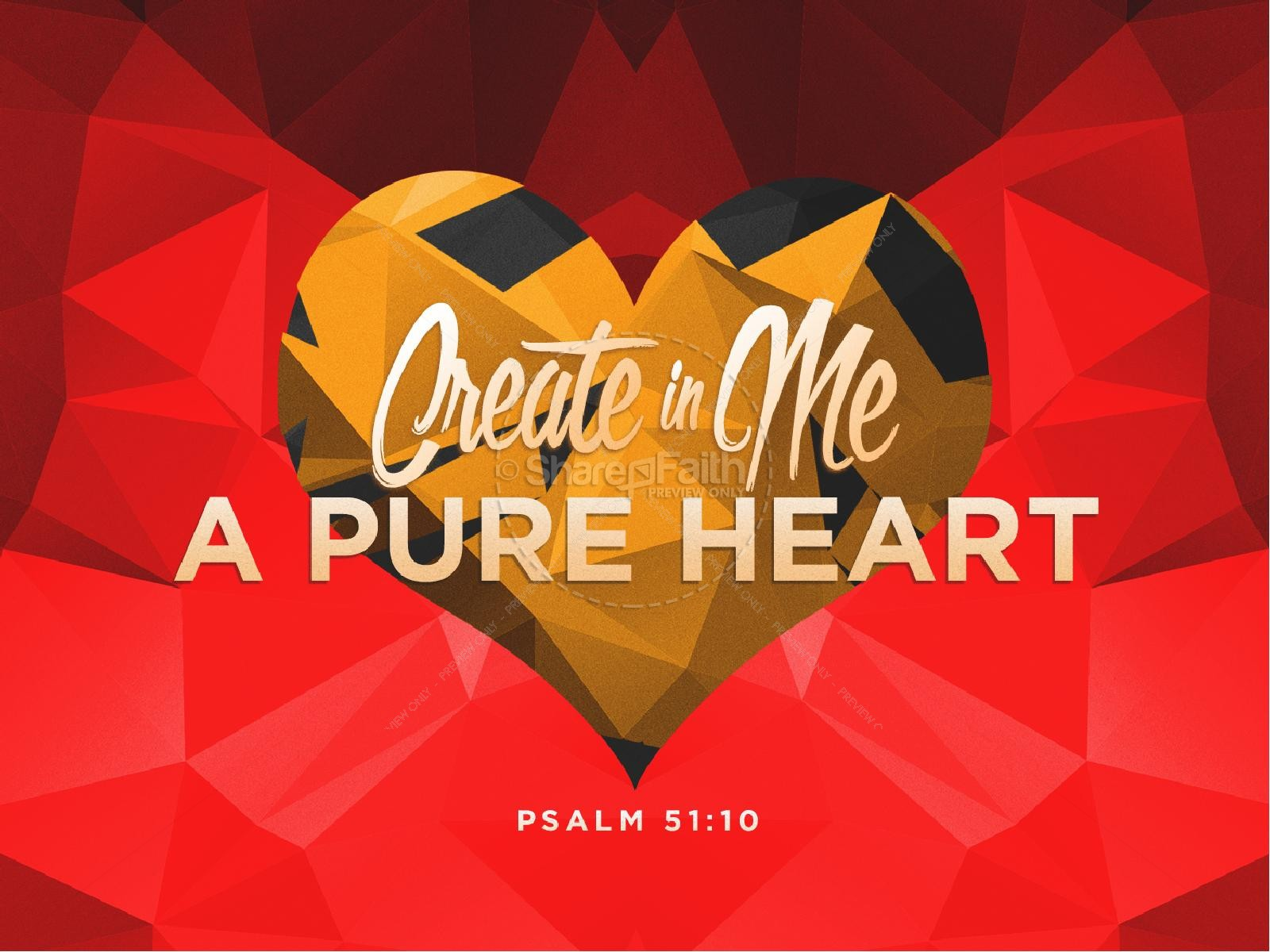 Create In Me A Pure Heart Sermon PowerPoint