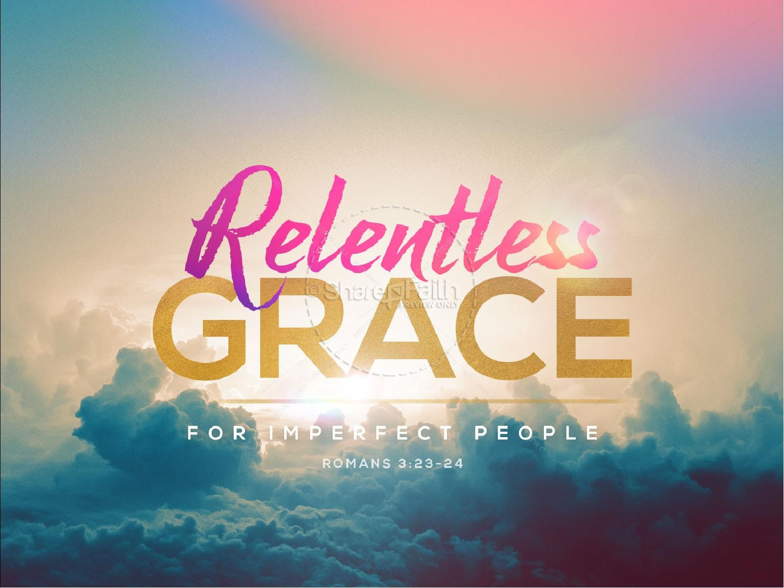 Relentless Grace Church PowerPoint