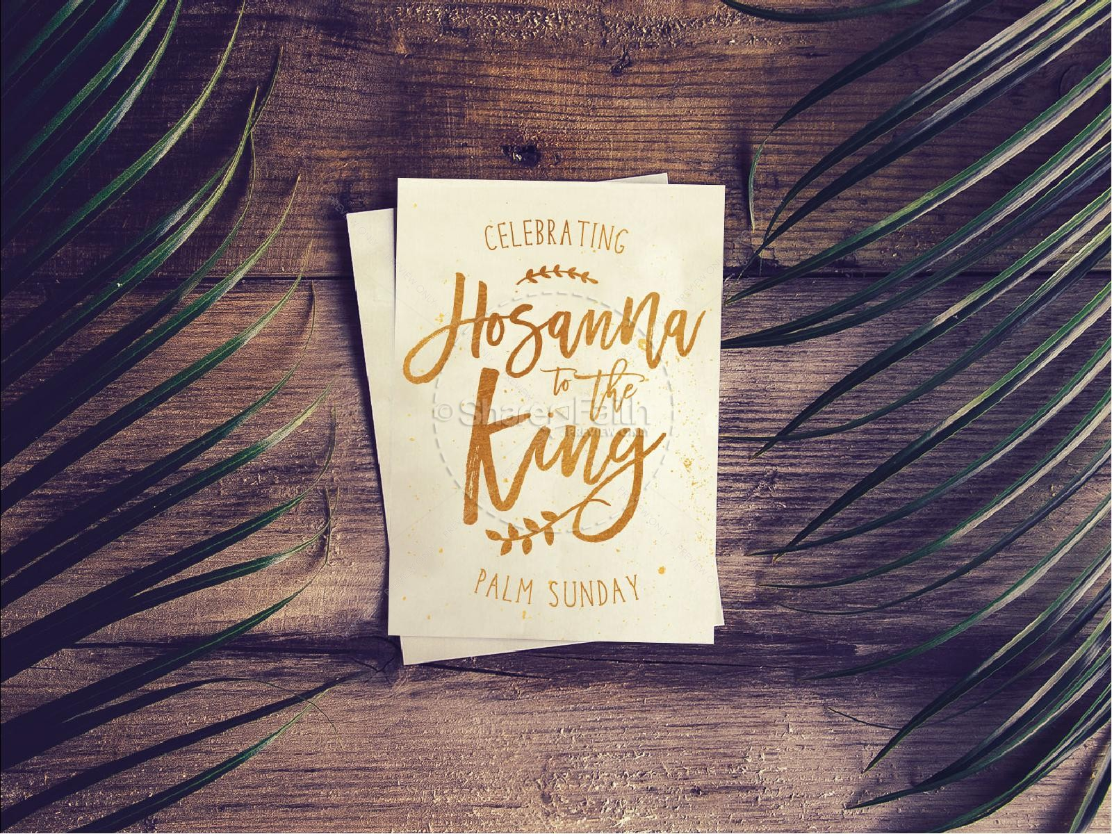 Palm Sunday Hosanna Sermon PowerPoint