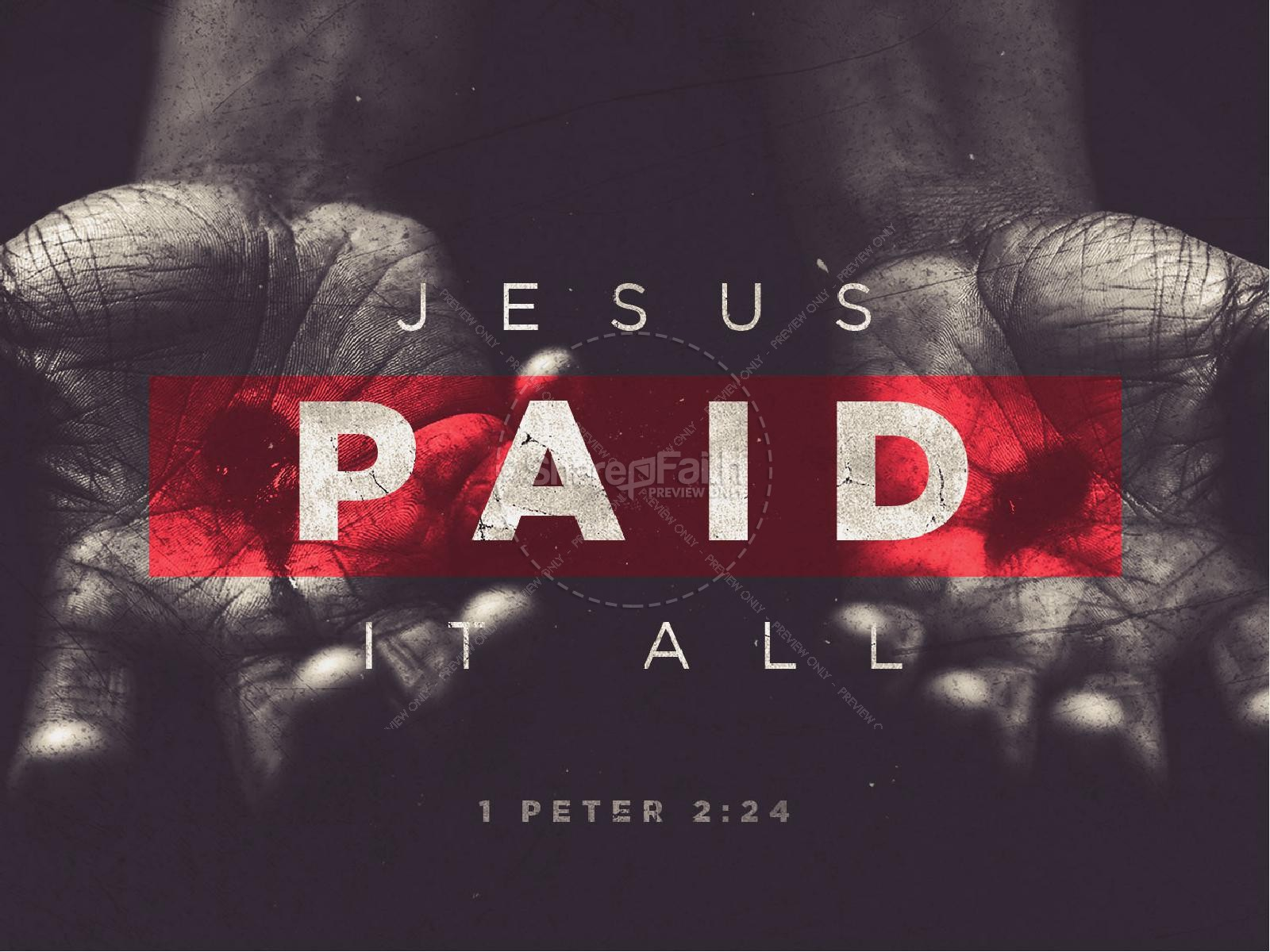 Jesus Paid It All Easter Sermon PowerPoint | slide 1