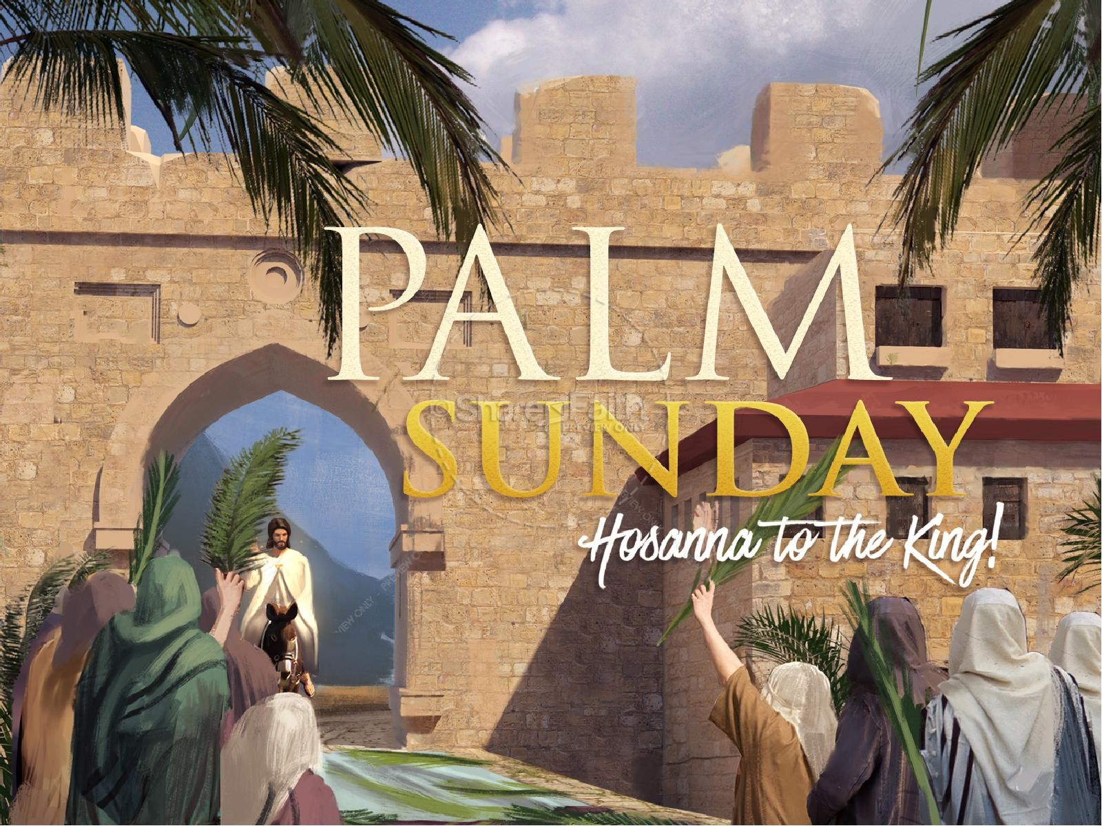 Palm Sunday Hosanna In The Highest PowerPoint