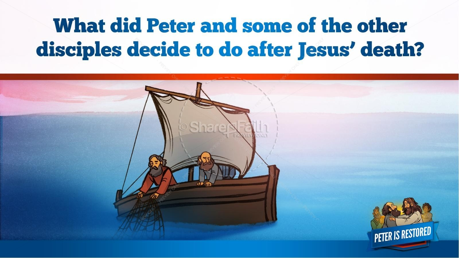 John 21 Peter Is Restored Kids Bible Lesson | slide 23