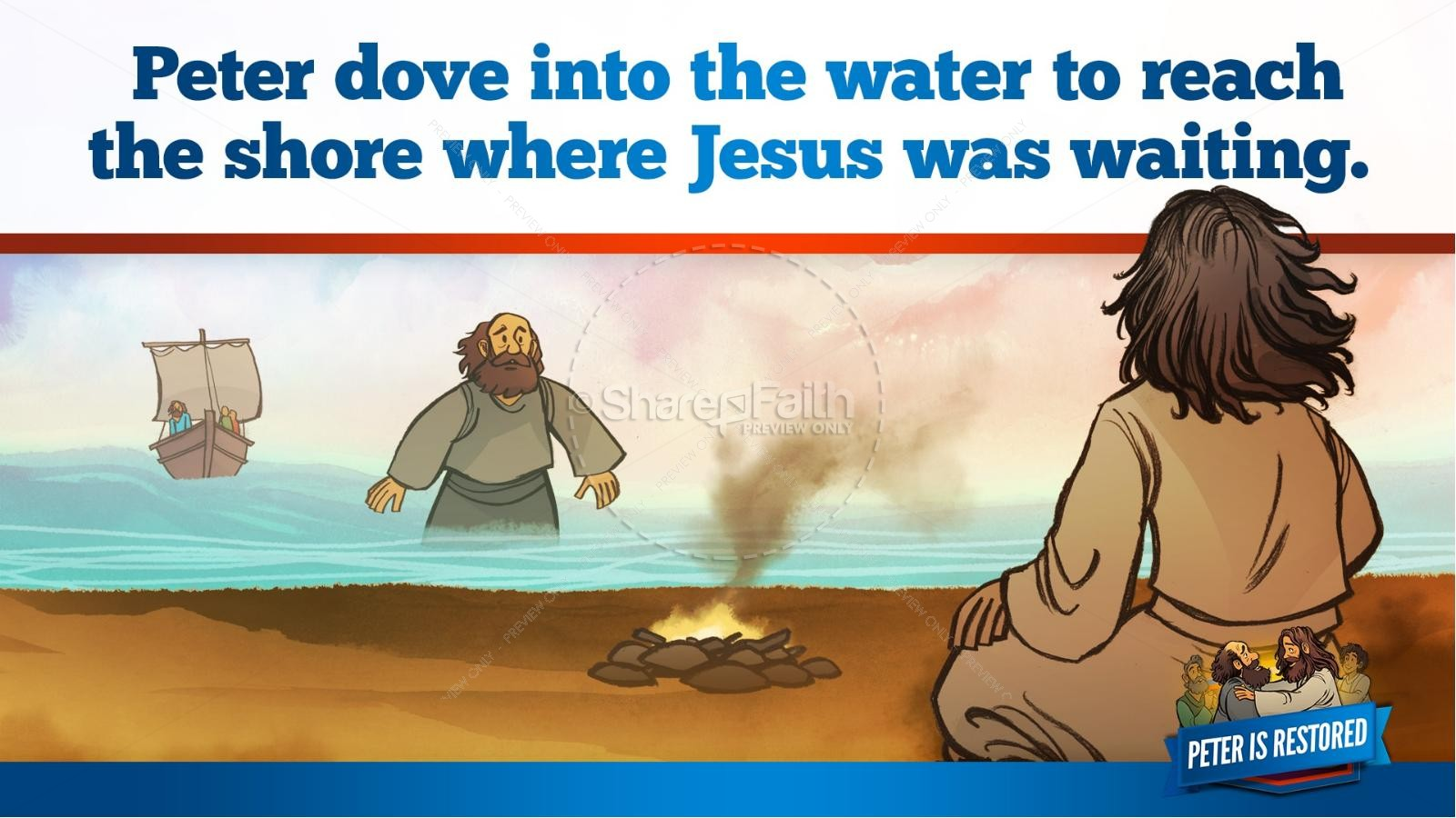 John 21 Peter Is Restored Kids Bible Lesson | slide 32