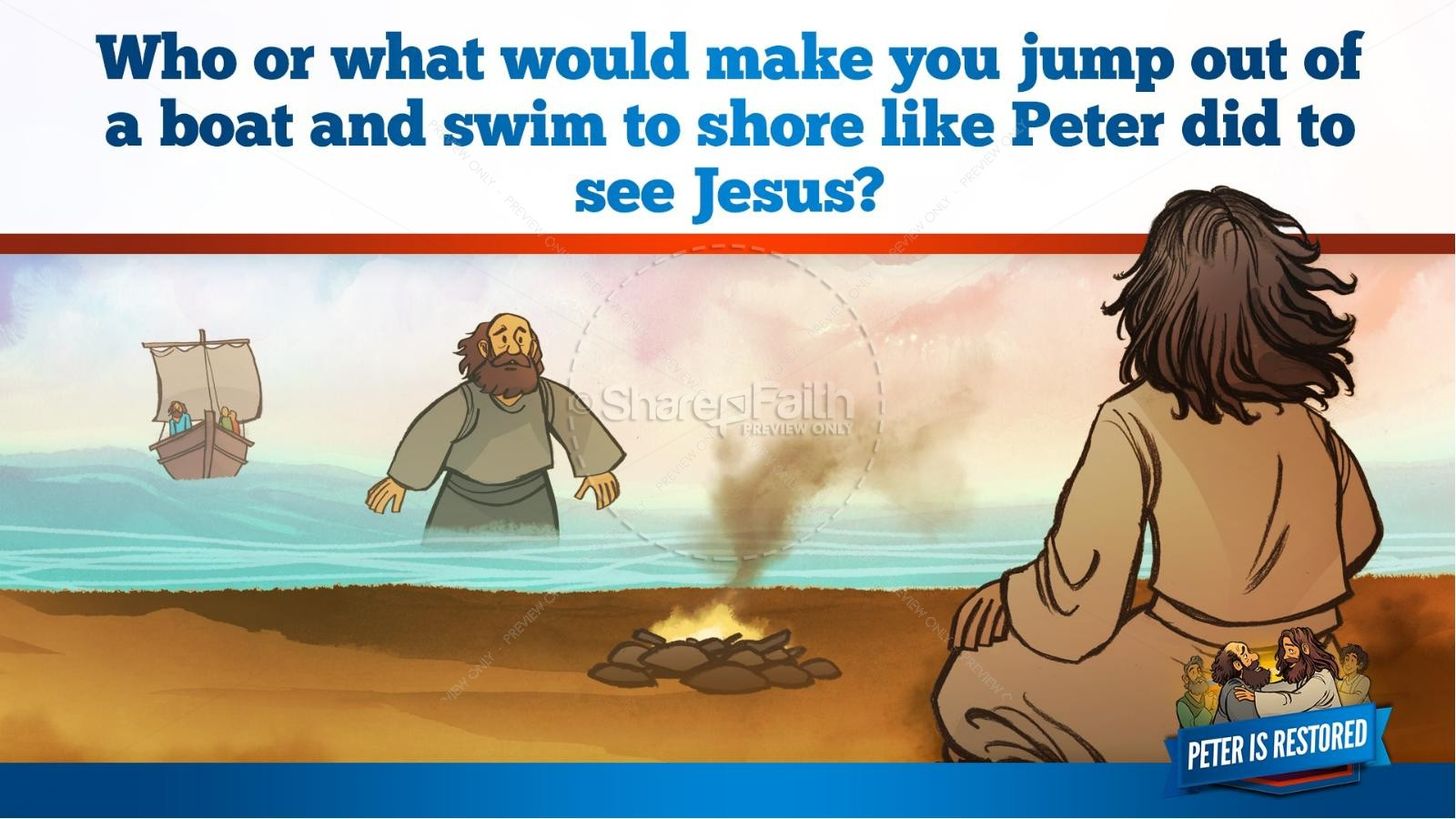 John 21 Peter Is Restored Kids Bible Lesson | slide 33