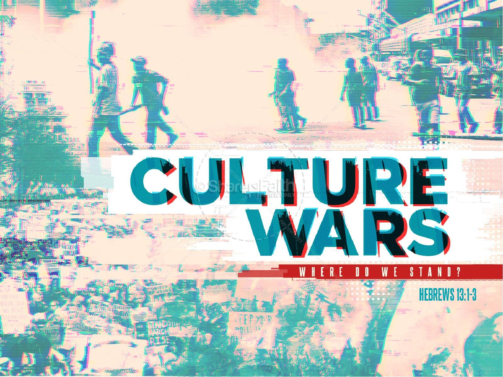 Culture Wars Christian Sermon PowerPoint