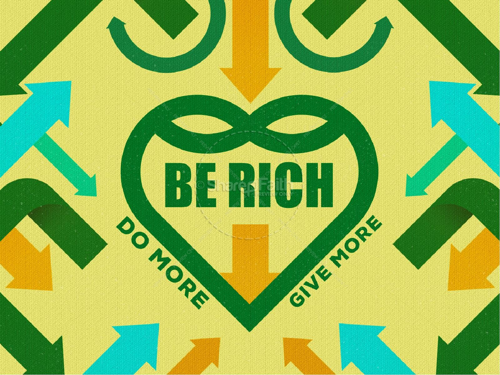Be Rich Church Sermon Powerpoint