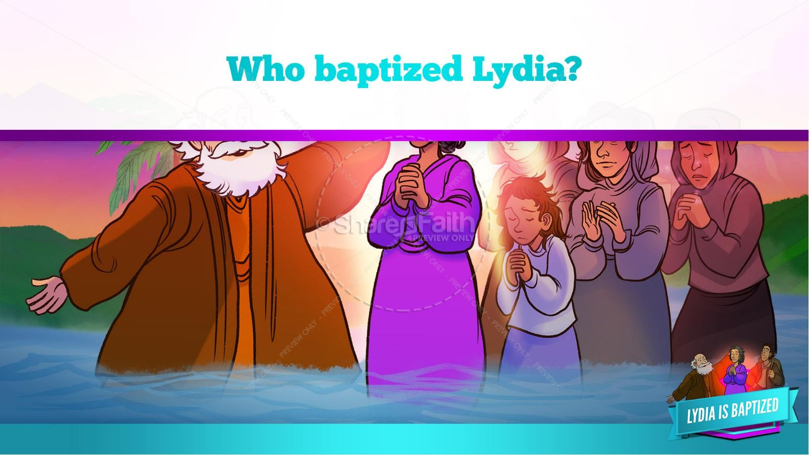 Acts 16 Lydia is Baptized Kids Bible Story | slide 35