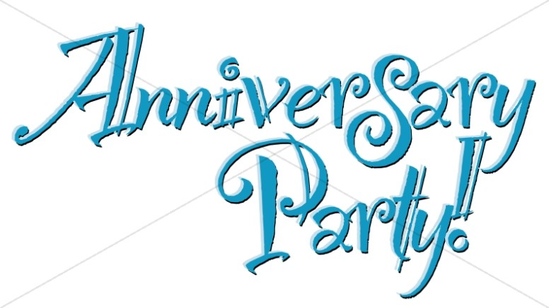 Blue Anniversary Party! Wordart