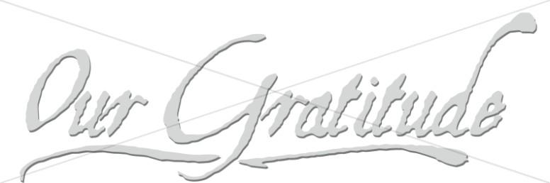 Handwritten Our Gratitude