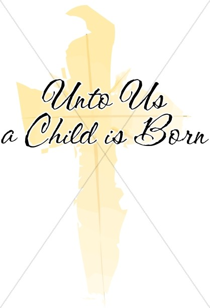 Unto Us a Child is Born Christmas Cross