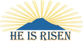 He Is Risen with Beaming mountain