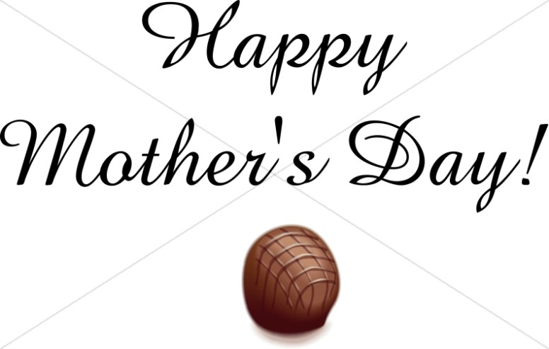 Happy Mother's Day with Chocolate Truffle