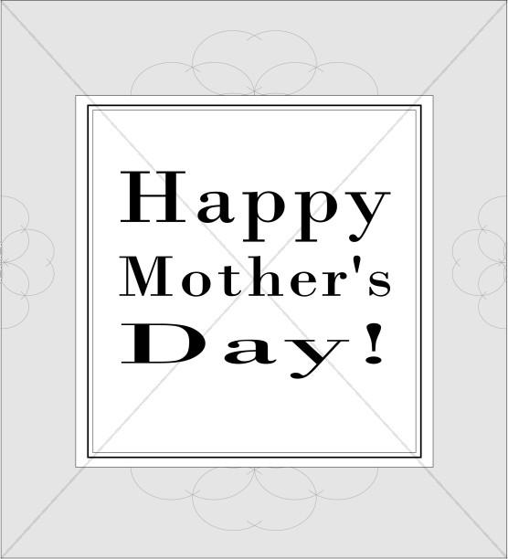 Happy Mother's Day in Elegant Gray Frame
