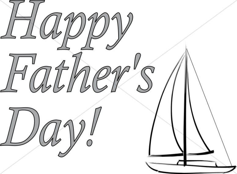 happy father u0026 39 s day and sailboat