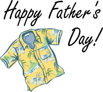 Happy Father's Day with Aloha Shirt