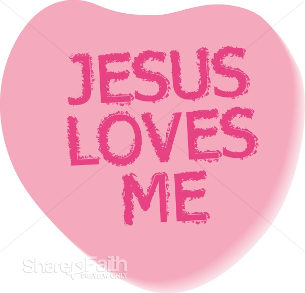 Jesus Loves Me Text on Candy Heart Christian Heart Clipart